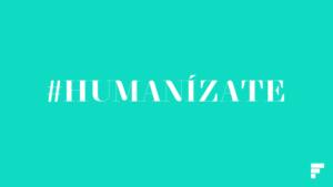 Fundación San Rafael, Humanízate