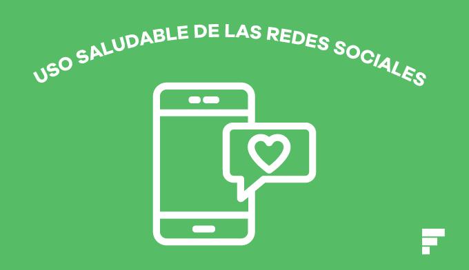 Consejos uso saludable redes sociales