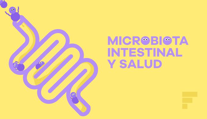 Descubre todo lo que debes saber sobre la microbiota intestinal