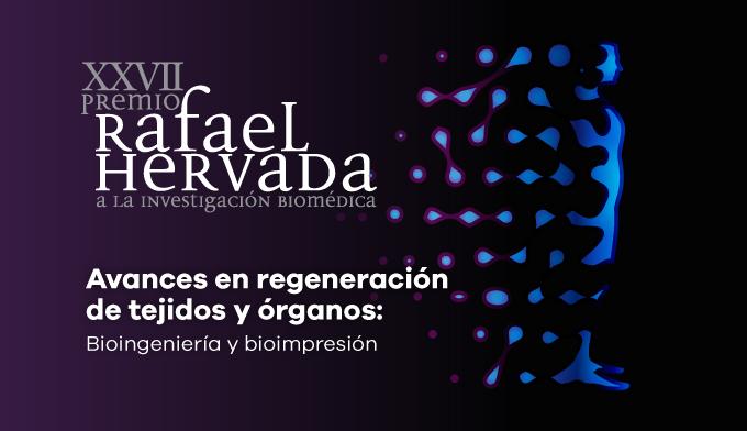 Premio Rafael Hervada, centrado en la Bioingenería y Bioimpresión