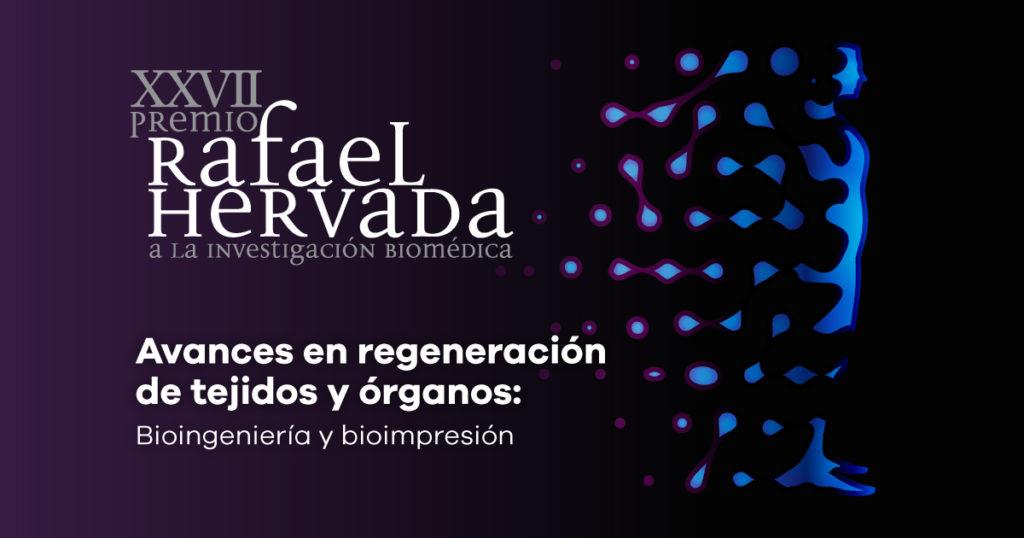 Bioingeniería y Bioimpresión, temas del Premio Rafael Hervada