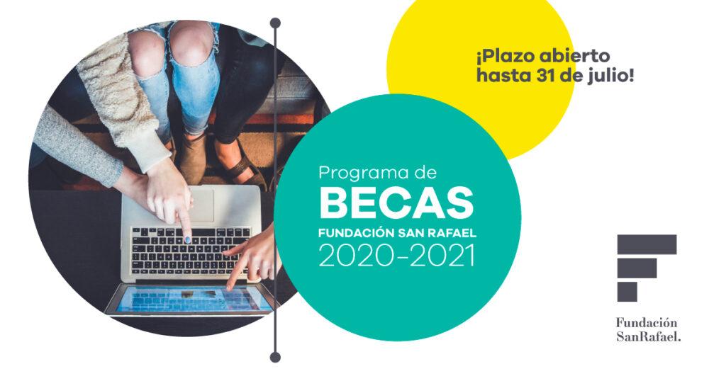 Programa de Becas Fundación San Rafael 2020